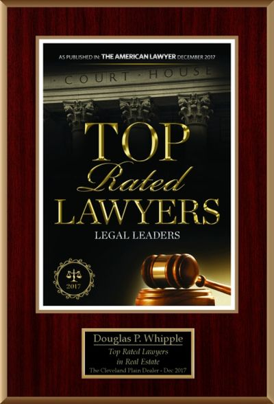 Top Rated Lawyers in Real Estate 2017 Plain Dealer Douglas Whipple