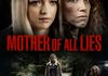 "Mother of All Lies"" (2015), Writer. Stars Franchesca Eastwood, Jennifer Copping, and Jerry Trimble."