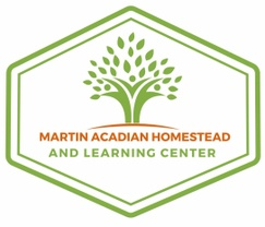 Martin Acadian Homestead  and Learning Center