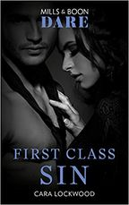 Mills and Boon Dare First Class Sin by Cara Lockwood