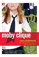 Moby Clique by Cara Lockwood, the Bard Academy Series