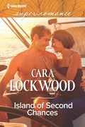 Harlequin Superromance Island of Second Chances by Cara Lockwood