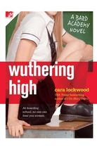 Wuthering High By Cara Lockwood The Bard Academy Series