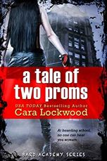 A Tale of Two Proms by Cara Lockwood, The Bard Academy Series