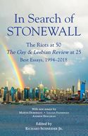 "Cover of book, ""In Search of STONEWALL The Riots at 50 The Gay & Lesbian Review at 25"""