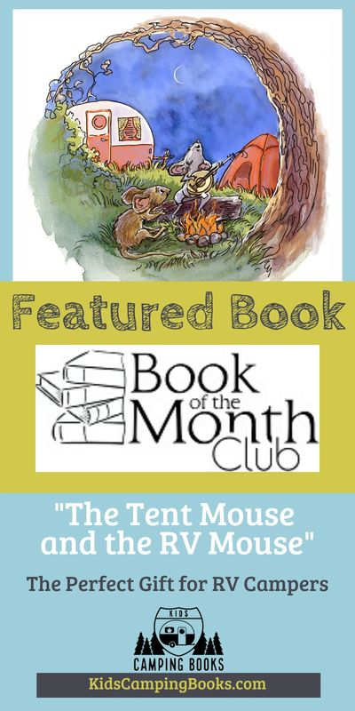 Book of the Month Club features The Tent Mouse and the RV Mouse - a perfect gift for RV Campers