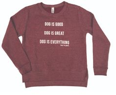 Dog Lover, Sweatshirts for Dog Lovers