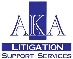 AKA LITIGATION SUPPORT SERVICES