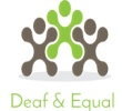 Deaf and Equal. Passionate about equal access to information.