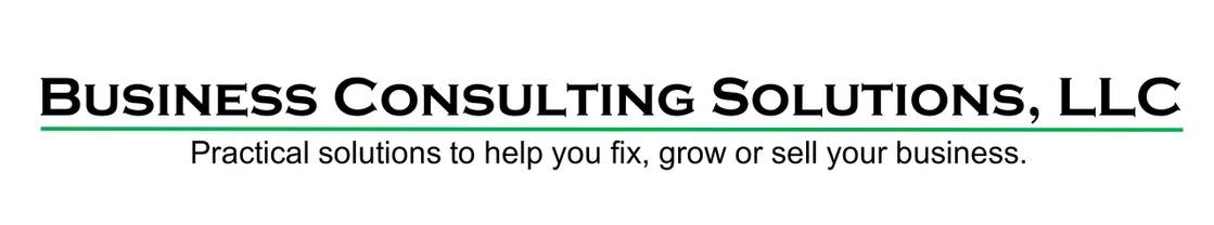 "Business Consulting Solutions LLC   ""Here to help you fix, grow,"