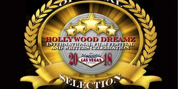 August 16th- 26th, 2018 Premiere -Las Vegas https://www.hollywooddreamsfilmfestival.com/tickets-and-