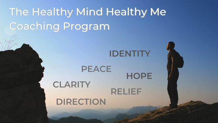 the mountains  with a clear blue sky ahead   and Healthy Mind Healthy Me Coaching Program text