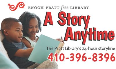 A story time anytime logo - The pratt library's free 24-hr story line. 410-396-8396