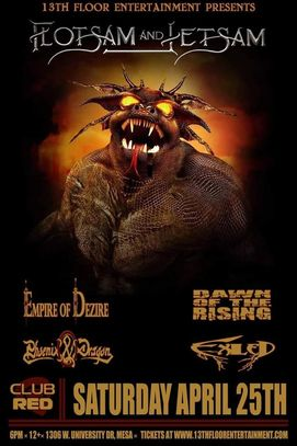 Empire of Dezire will be sharing the stage with Flotsam and Jetsam Saturday April 25th at Club Red i