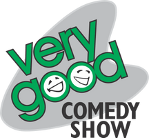 Very Good Comedy Show