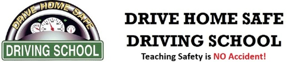 Drive Home Safe Driving School