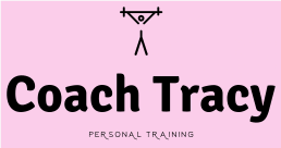 Coach Tracy - Personal Trainer