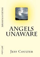 Angels Unaware  A Christian fictional story by Jeff Coulter