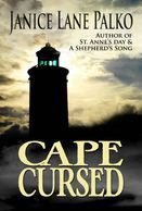 Cape Cursed is a romantic suspense novel set on the Outer Banks of North Carolina.