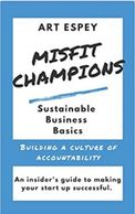 <p>Misfit Champions Building A Culture of Accountability</p>