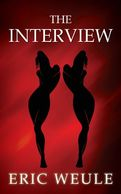 The Interview by Eric Weule
