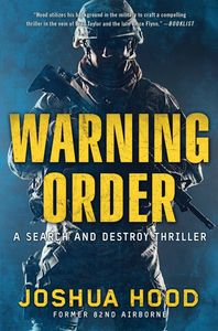 Joshua Hood Books Warning Order Search and Destroy Thriller Book 2