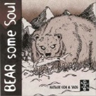 Bear Some Soul by Natalie Cox & Taos, Artwork by Tod O, Purchase for good tunes!! Scroll down