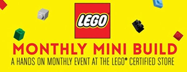 very month build a LEGO® mini build and take it home for FREE after! Each month there is a new model