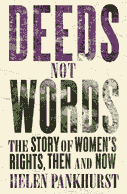 Front cover of the book Deeds Not Words  by Dr Helen Pankhurst