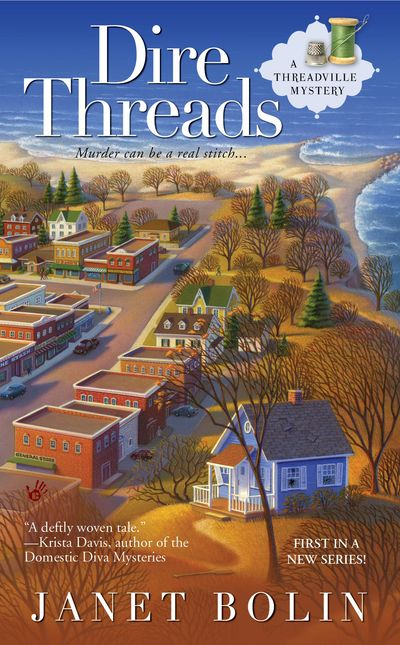 Cover of Dire Threads by Janet Bolin. Bird's-eye view of Threadville and Lake Erie