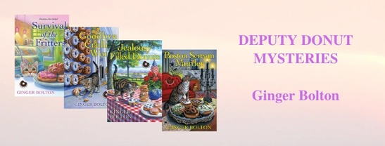 DEPUTY DONUT MYSTERIES BY GINGER BOLTON