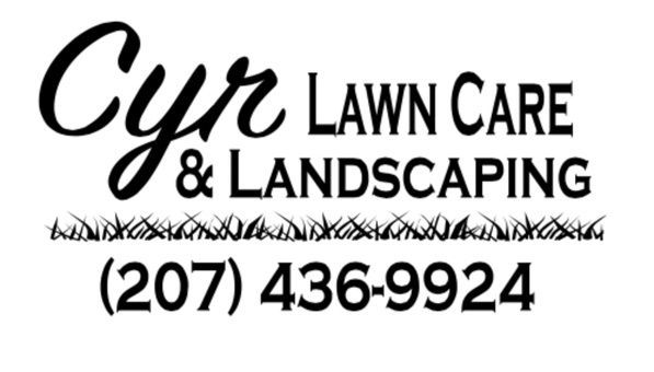 Cyr Lawn Care and Landscaping