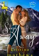 Swept Away (Swift River Romance #1)