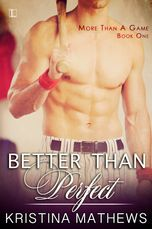 Better Than Perfect (More Than A Game #1)