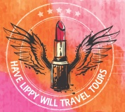 Have Lippy Will Travel Tours