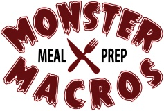 Monster Macros Meal Prep
