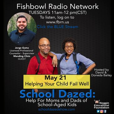 Promotional flyer for podcast, School Dazed, about helping your child fail well.