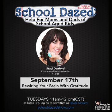 Promotional flyer for podcast, School Dazed, about rewiring your brain with gratitude.