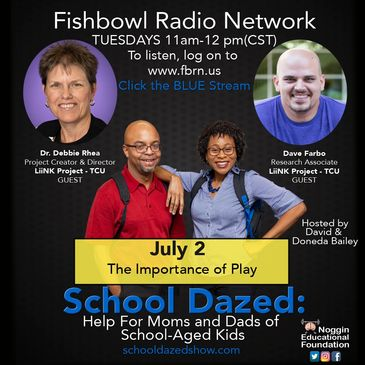 Promotional flyer for podcast, School Dazed, about the importance of Play with Dr. Debbie Rhea