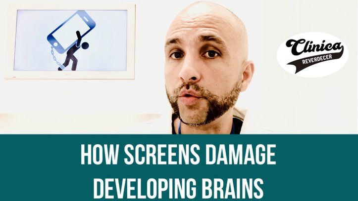 How screens damage developing brains.