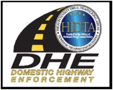 High Intensity Drug Trafficking Area (HIDTA) Domestic Highway Enforcement (DHE)