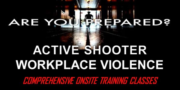 Active Shooter Workplace Violence Class Training