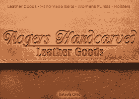 Roger's handcarved Leather - leather goods, batavia, ohio