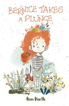 Book Launch for Ann Harth's new release, Bernice Takes A Plunge. Children's story