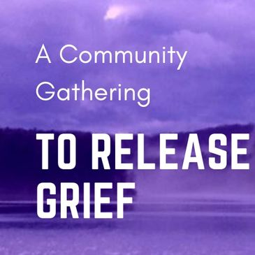 Community Grief Ritual