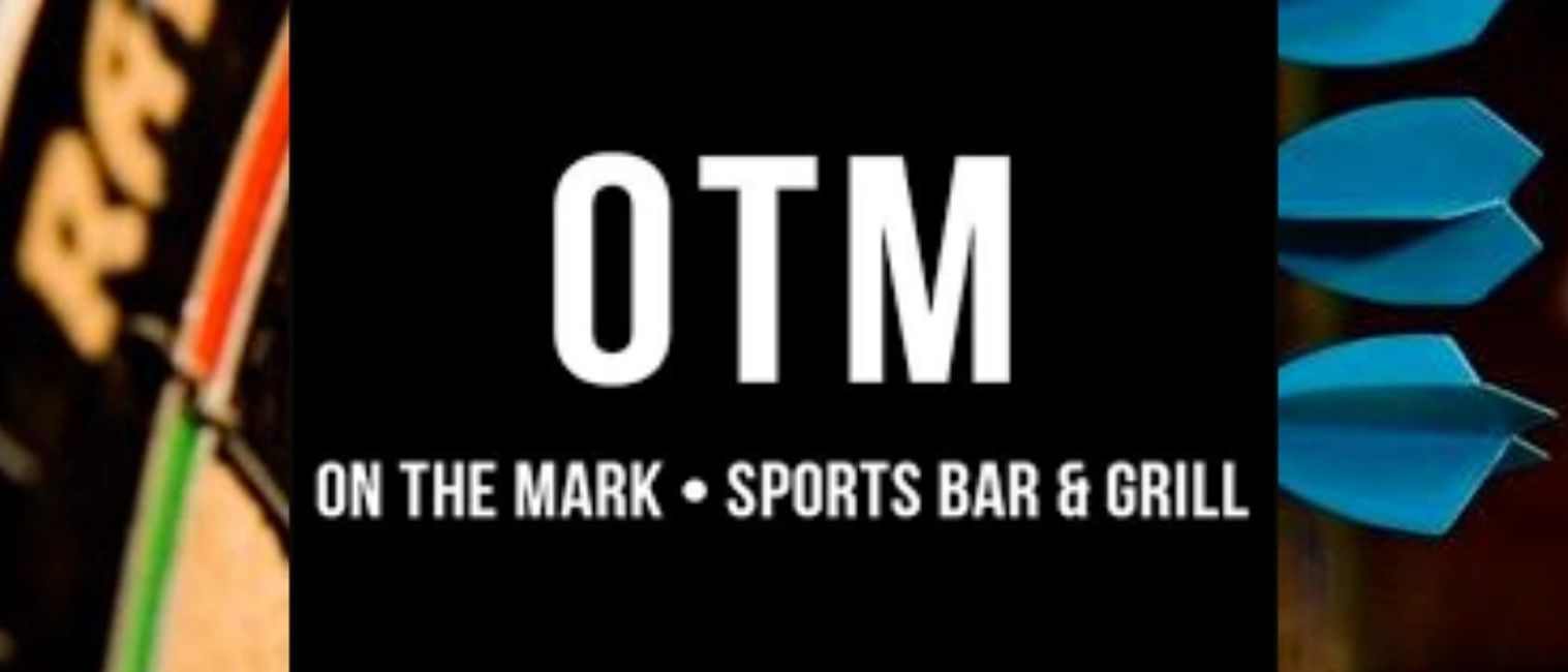otm, on the mark, darts, sports bar and grill, bar, bar near me, entertainment, games, food, patio