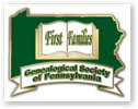Genealogical Society of Pennsylvania First Families of Pennsylvania