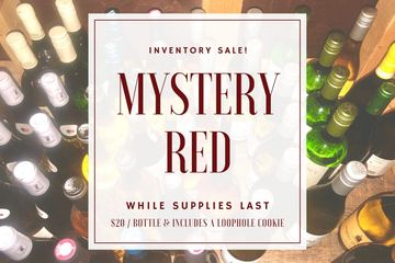 Labor Day Inventory Wine Sale Mystery Red Wine with Wine Bottles Pictured in Background