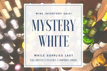 Labor Day Inventory Wine Sale Mystery White Wine with Wine Bottles Pictured in Background