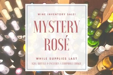 Labor Day Inventory Wine Sale Mystery Rosé Wine with Wine Bottles Pictured in Background